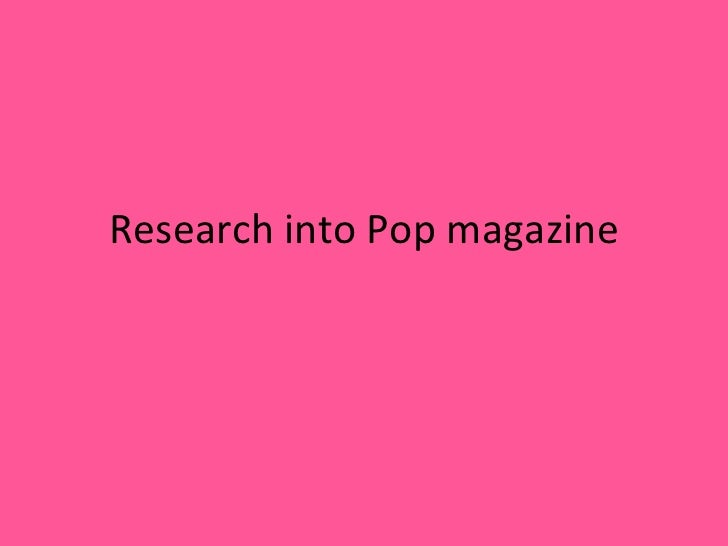 Research into Pop magazine