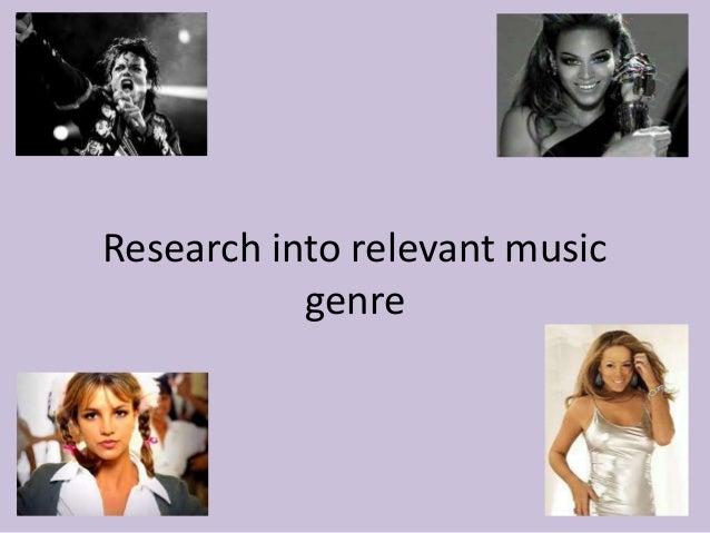 Research into relevant music genre