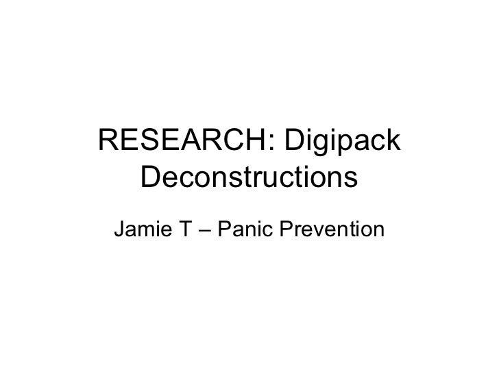 RESEARCH: Digipack  DeconstructionsJamie T – Panic Prevention