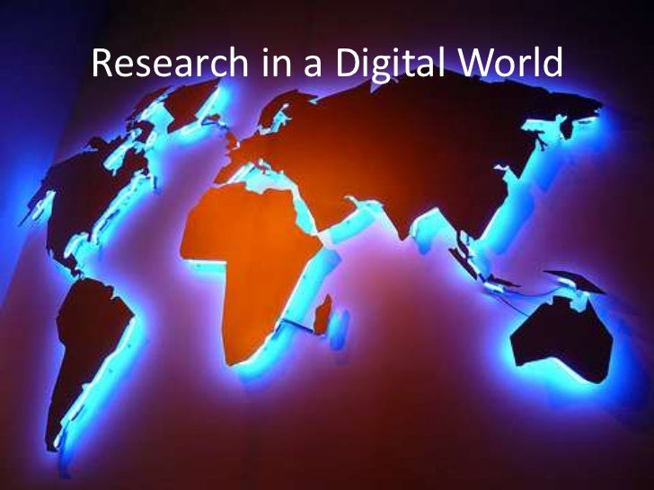 Research in a Digital World<br />