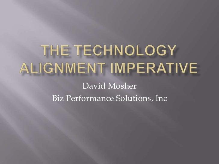 David MosherBiz Performance Solutions, Inc