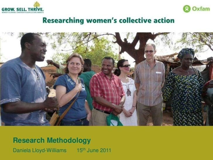 Research Methodology<br />Daniela Lloyd-Williams 15th June 2011<br />