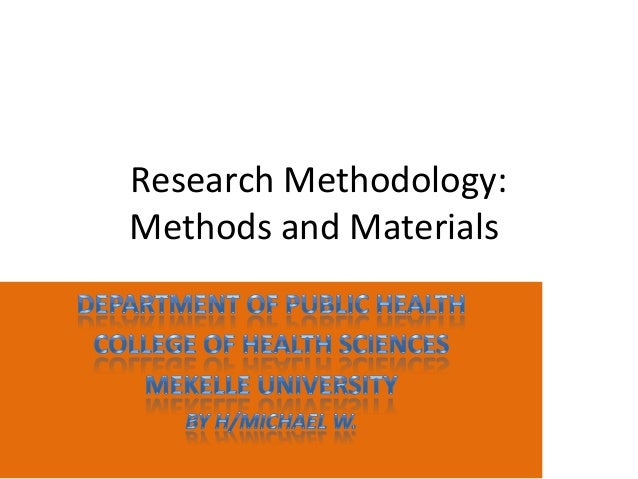 Research Methodology: Methods and Materials