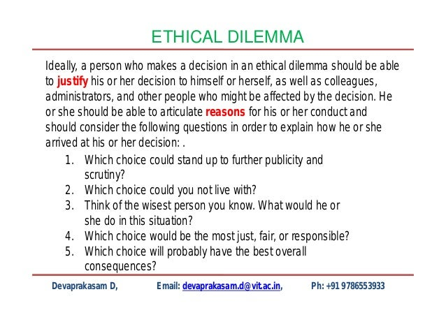 emotionvs. reason: justifying a moral decision essay Are reason and emotion equally necessary in justifying moral decisions morality  is a system of rules that modifies our behavior in social situations it's about the.