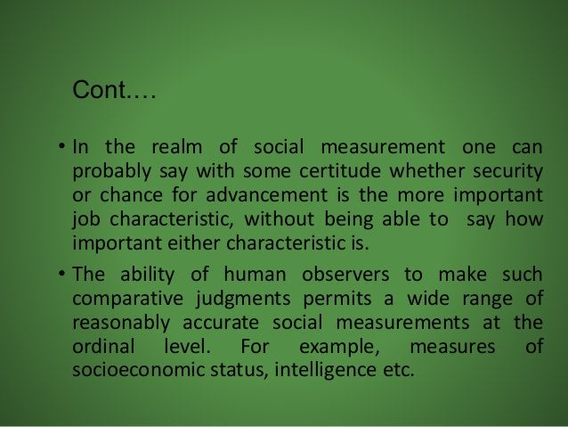 • In the realm of social measurement one can probably say with some certitude whether security or chance for advancement i...