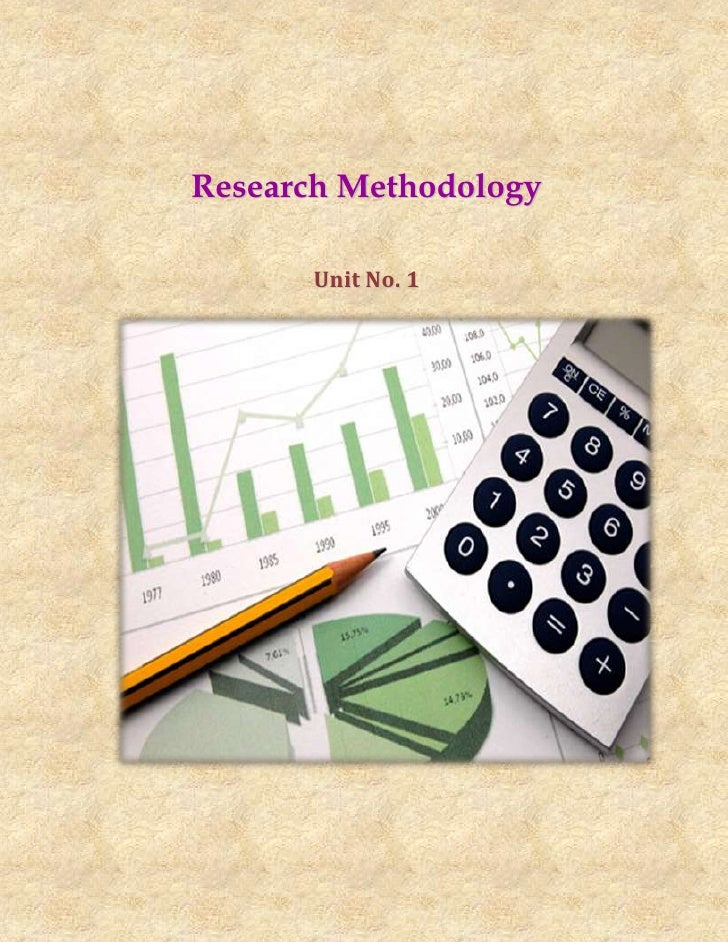 Research Methodology      Unit No. 1