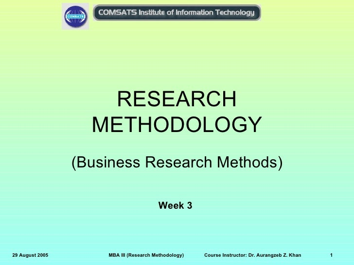 RESEARCH                   METHODOLOGY                 (Business Research Methods)                                        ...