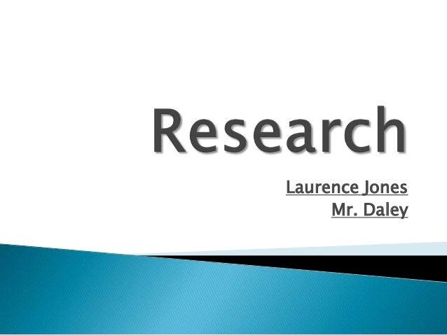 Laurence Jones Mr. Daley