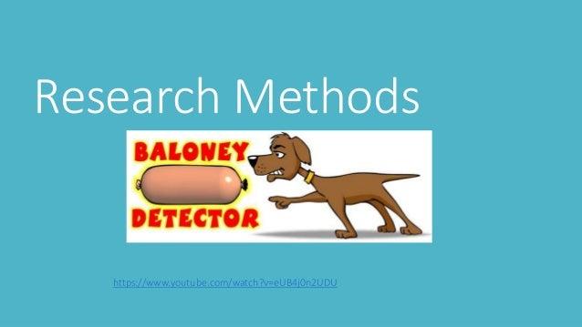 Research Methods https://www.youtube.com/watch?v=eUB4j0n2UDU