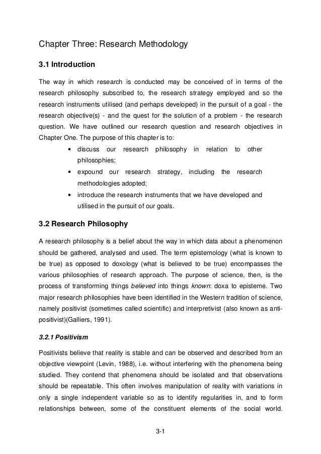3-1 Chapter Three: Research Methodology 3.1 Introduction The way in which research is conducted may be conceived of in ter...