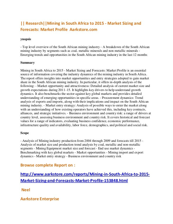 || Research||Mining in South Africa to 2015 - Market Sizing andForecasts: Market Profile Aarkstore.comynopsis- Top level o...