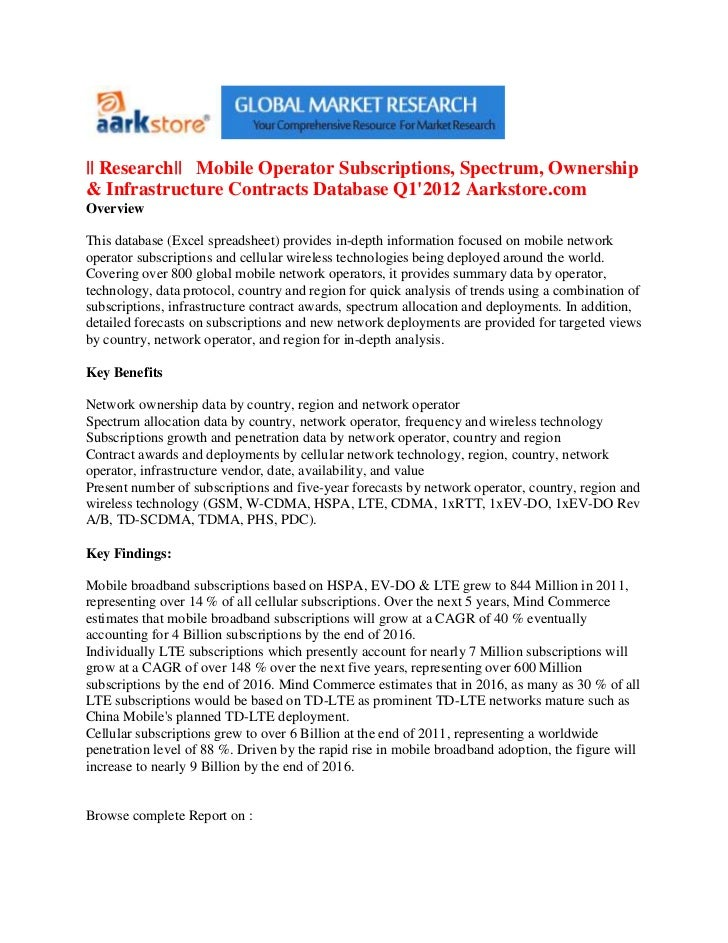 || Research|| Mobile Operator Subscriptions, Spectrum, Ownership& Infrastructure Contracts Database Q12012 Aarkstore.comOv...