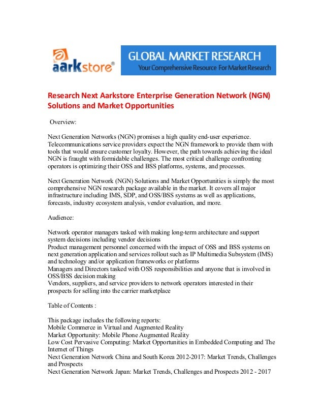 Research Next Aarkstore Enterprise Generation Network (NGN)Solutions and Market OpportunitiesOverview:Next Generation Netw...