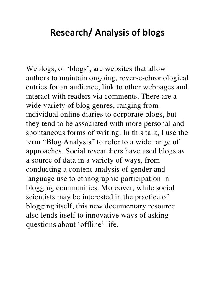 """Research/ Analysis of blogsWeblogs, or """"blogs"""", are websites that allowauthors to maintain ongoing, reverse-chronologicale..."""