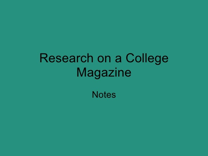 Research on a College Magazine Notes