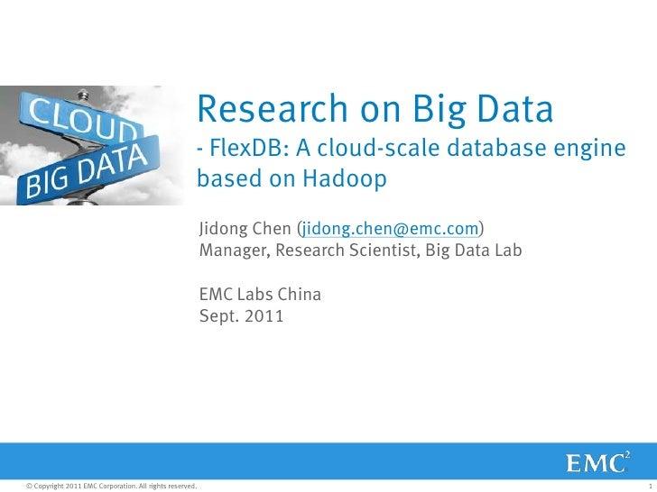 Research on Big Data                                                     - FlexDB: A cloud-scale database engine          ...