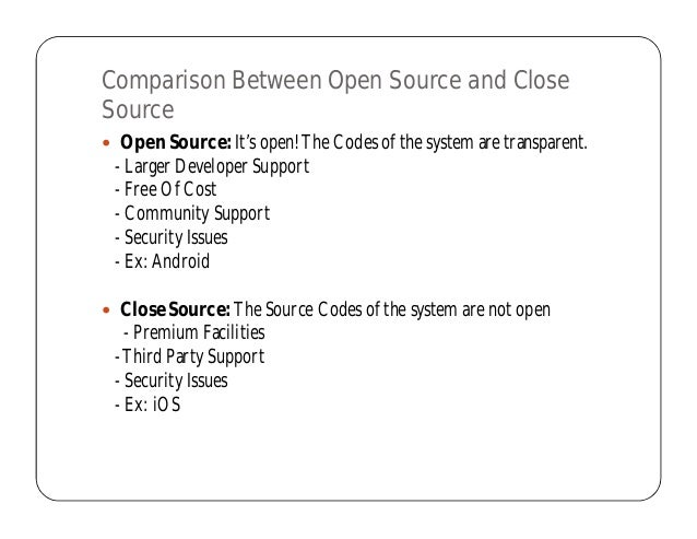 Comparing Open Source Software vs Closed Source Software