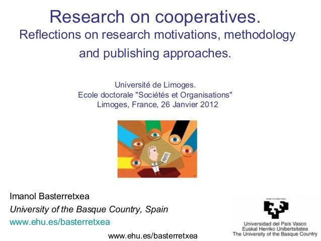 www.ehu.es/basterretxeaImanol BasterretxeaUniversity of the Basque Country, Spainwww.ehu.es/basterretxeaResearch on cooper...