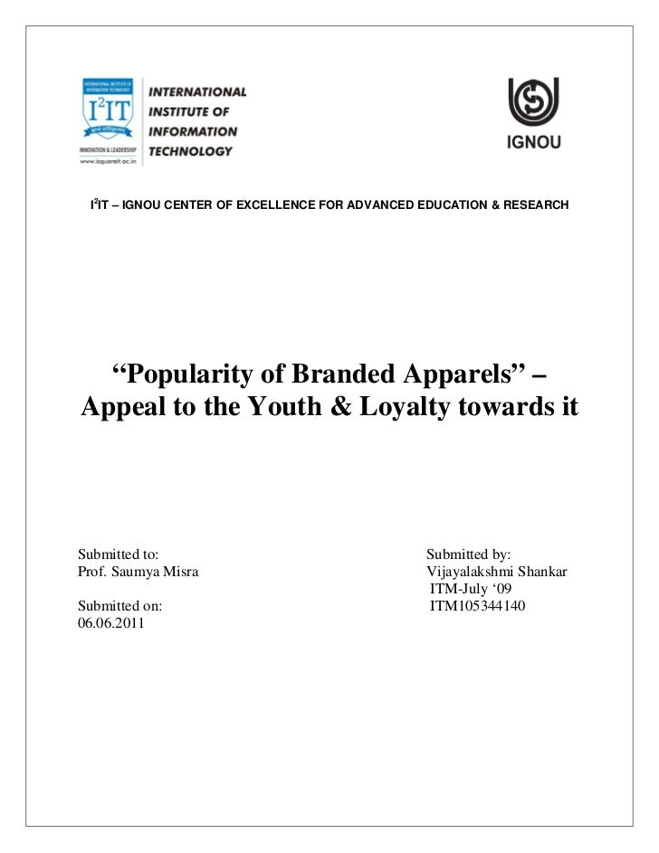 """I2IT – IGNOU CENTER OF EXCELLENCE FOR ADVANCED EDUCATION & RESEARCH  """"Popularity of Branded Apparels"""" –Appeal to the Youth..."""