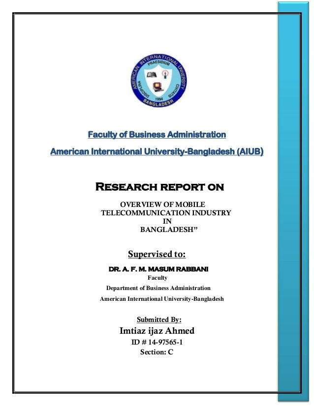 Faculty of Business Administration American International University-Bangladesh (AIUB) Research report on OVERVIEW OF MOBI...