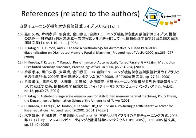 18) T.Katagiri,K.Kise,H.Honda,T.Yuba:ABCLib_DRSSED:Aparalleleigensolverwithanauto‐tuningfacility,Parallel...