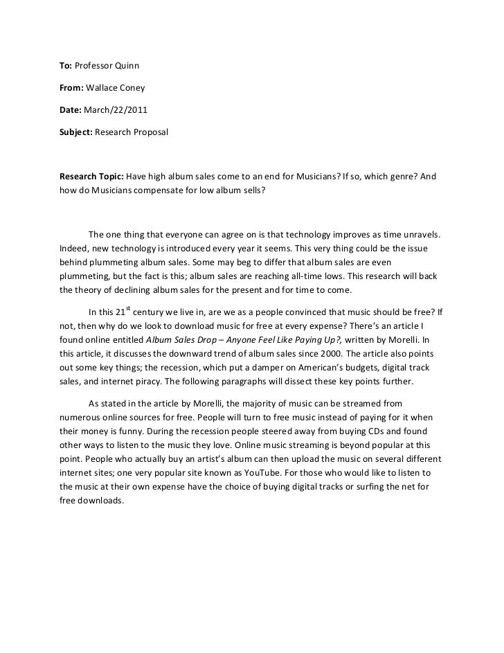 To: Professor Quinn<br />From: Wallace Coney<br />Date: March/22/2011<br />Subject: Research Proposal<br />Research Topic:...