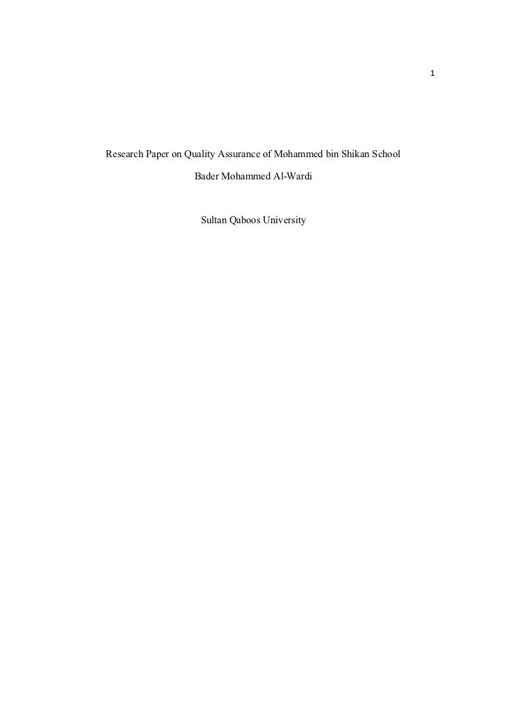 1Research Paper on Quality Assurance of Mohammed bin Shikan School                   Bader Mohammed Al-Wardi              ...