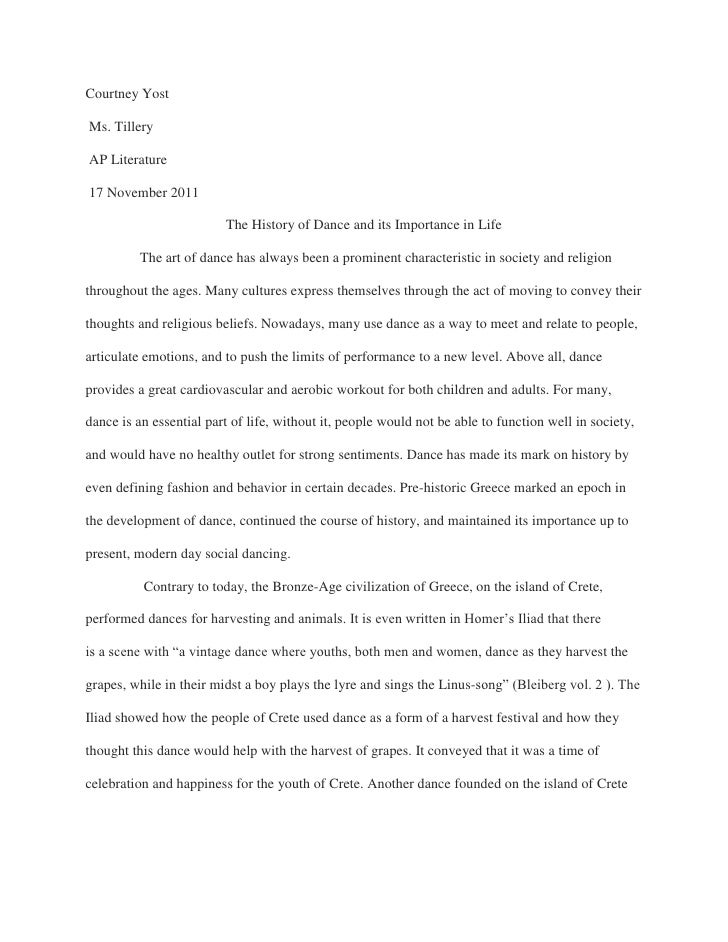 Courtney YostMs. TilleryAP Literature17 November 2011                         The History of Dance and its Importance in L...