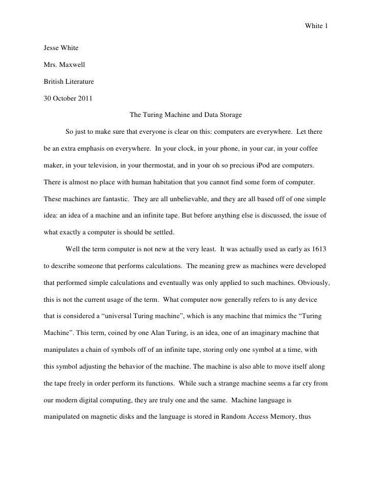 White 1Jesse WhiteMrs. MaxwellBritish Literature30 October 2011                              The Turing Machine and Data S...