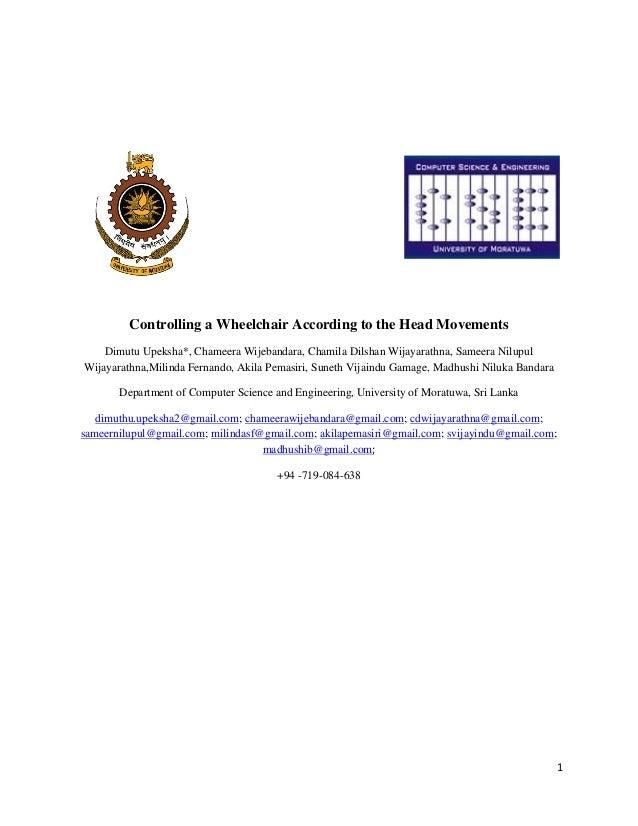 Controlling a Wheelchair According to the Head Movements    Dimutu Upeksha*, Chameera Wijebandara, Chamila Dilshan Wijayar...