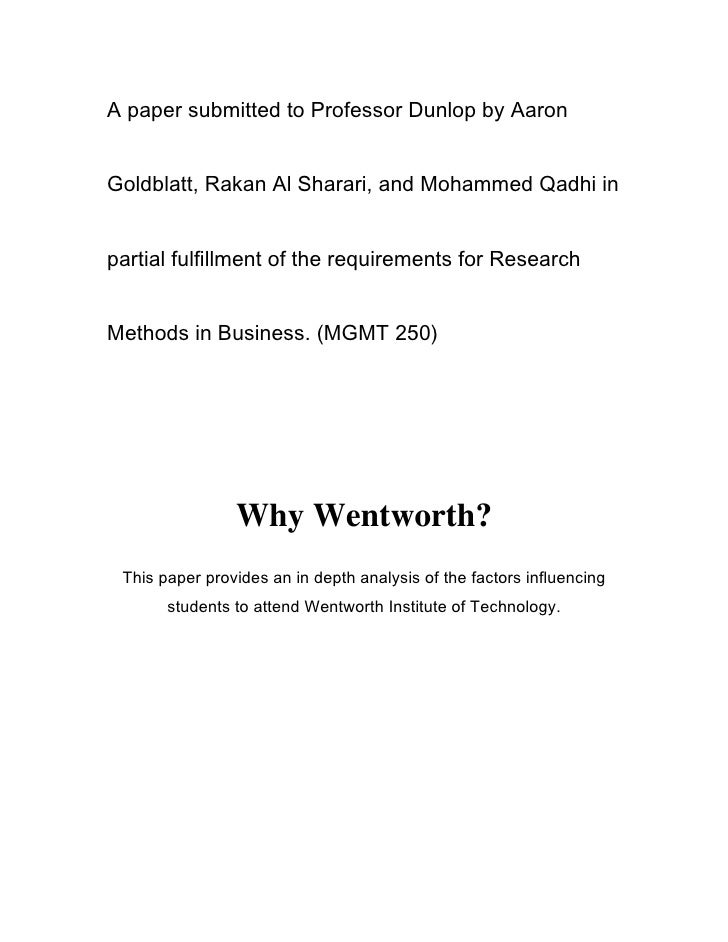 A paper submitted to Professor Dunlop by Aaron   Goldblatt, Rakan Al Sharari, and Mohammed Qadhi in   partial fulfillment ...