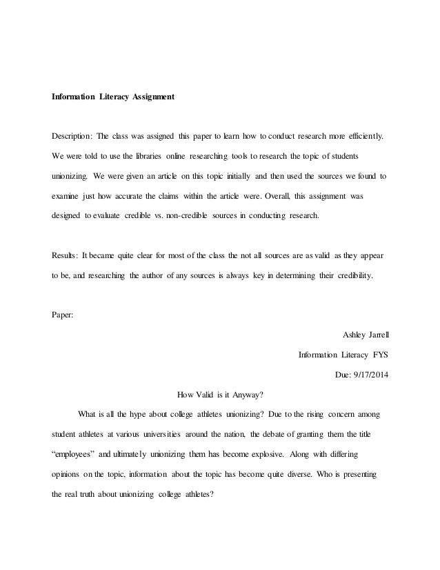 Information Literacy Assignment  Description: The class was assigned this paper to learn how to conduct research more effi...