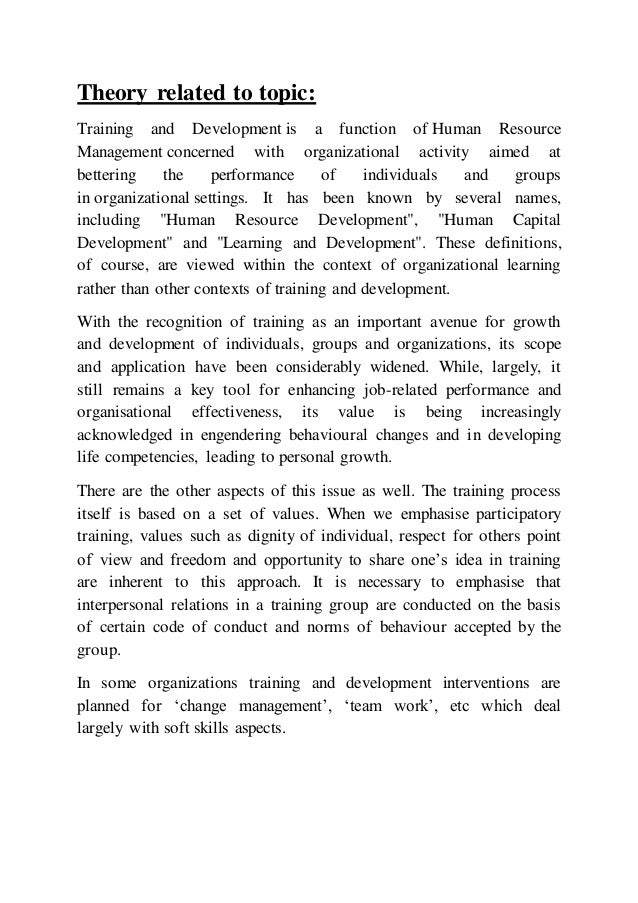 employee training and development research papers The objective of the research paper is to collect and analyze data regarding the importance and effectiveness of training the research will enable us to development of the knowledge, skills which is being required by employees to perform adequately on a given task or a job training can take place by.