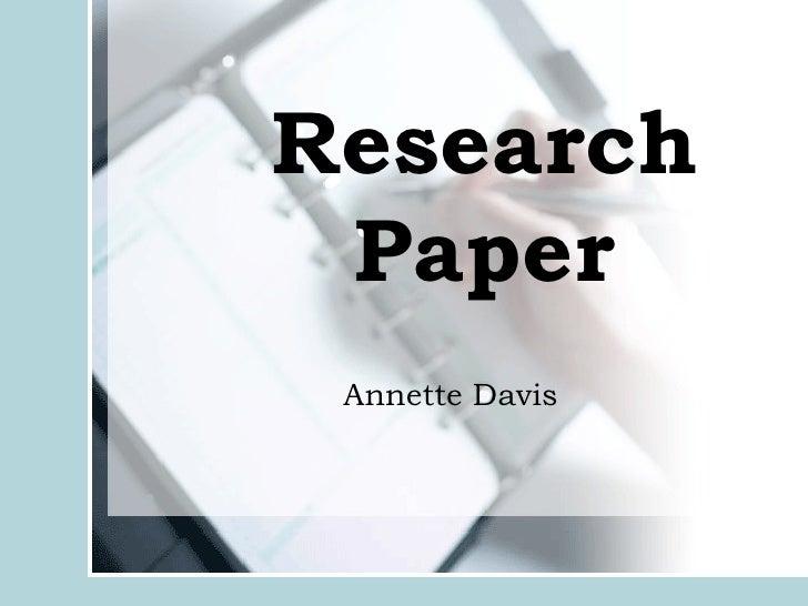 Research Paper Annette Davis