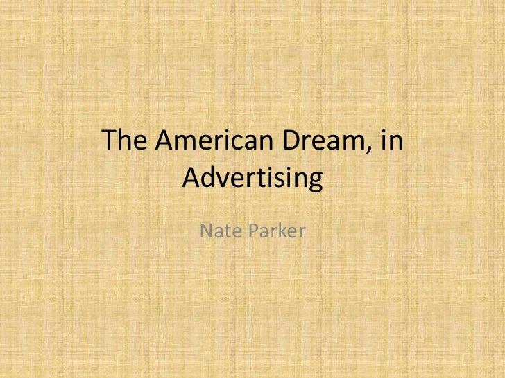 The American Dream, in Advertising<br />Nate Parker<br />