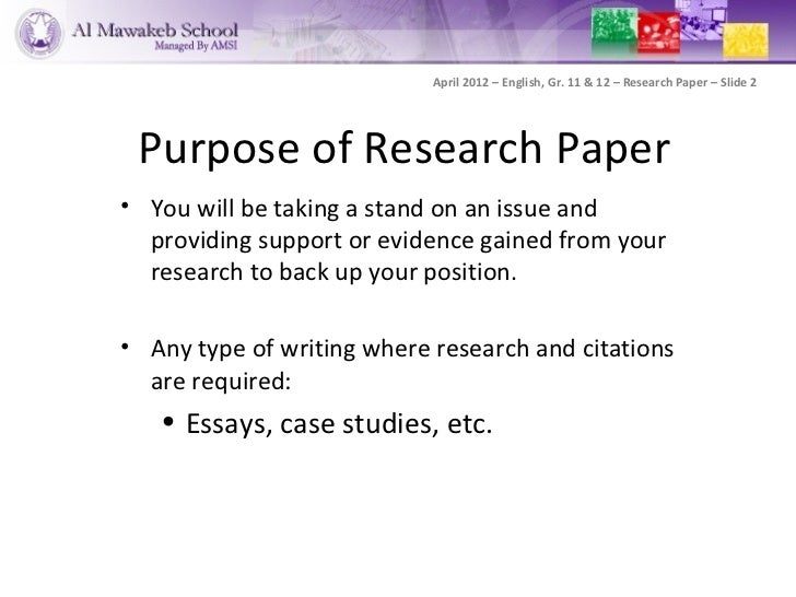 purpose of the research paper Writing research paper introductions purpose of research paper introduction : the introduction leads the reader from a general research issue or problem to your.