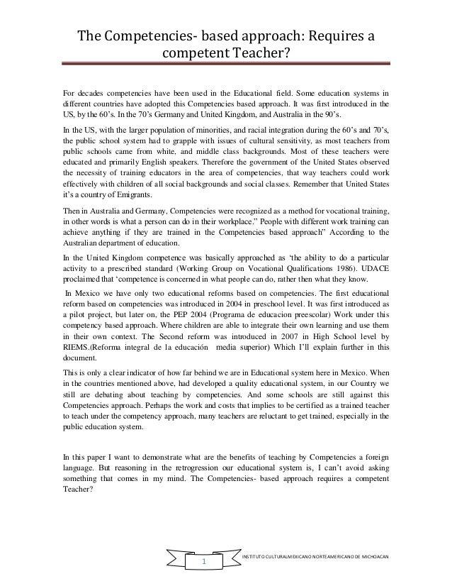 The Competencies- based approach: Requires a competent Teacher? INSTITUTO CULTURALMEXICANO NORTEAMERICANO DE MICHOACAN 1 F...