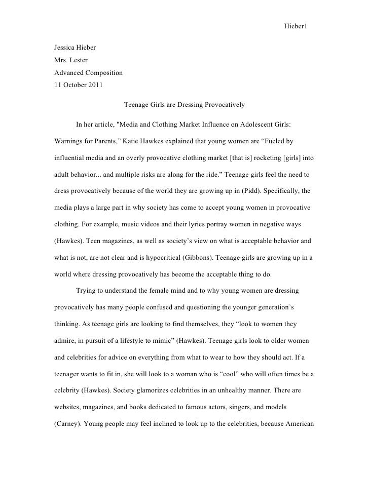 Hieber1Jessica HieberMrs. LesterAdvanced Composition11 October 2011                         Teenage Girls are Dressing Pro...