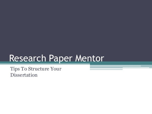 Research Paper MentorTips To Structure YourDissertation