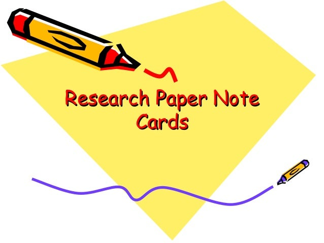 using notecards research papers Paper research using notecards for safety travel essay benjamin research for using paper notecards december 13, 2017 @ 2:27 pm how to make a compare and contrast.