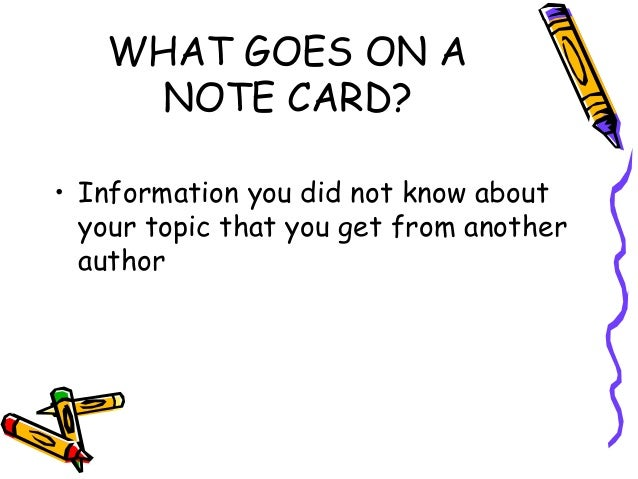 What goes on notecards for a research paper
