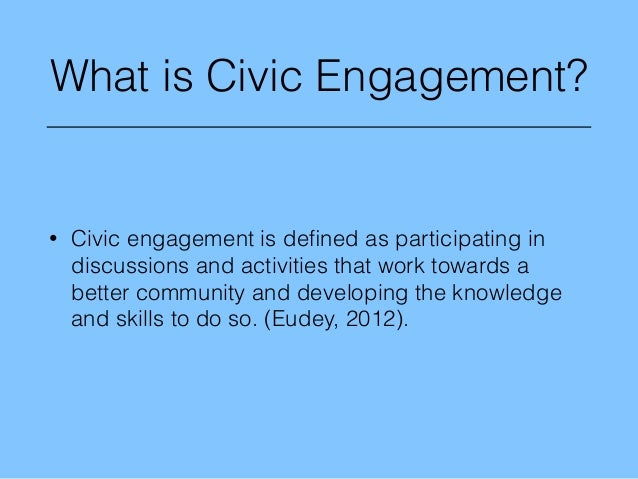 civic engagement paper In addition to participating directly in civic groups or  of all adults have signed a paper petition,  the current state of civic engagement in america.