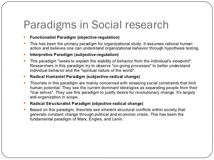 research paradigms Within research, there are two main paradigms, namely positivist and interpretive the paradigm that a researcher uses depends on where they see .