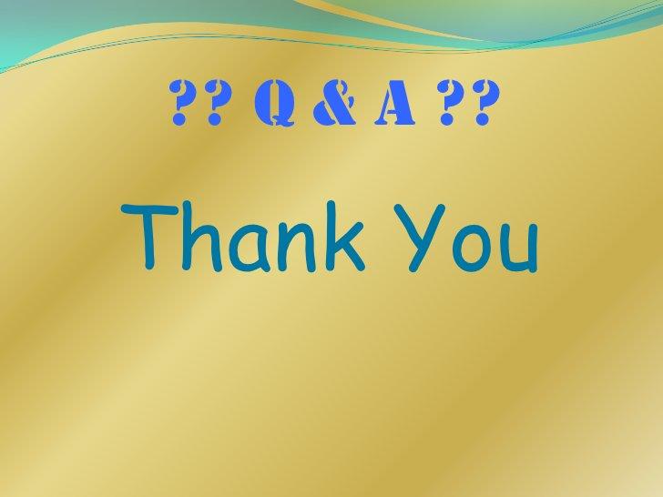 ?? Q & A ??Thank You