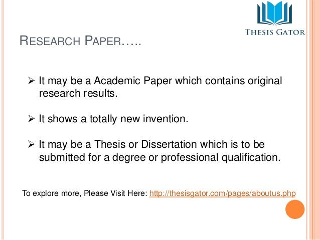 RESEARCH PAPER…..   It may be a Academic Paper which contains original  research results.   It shows a totally new inven...