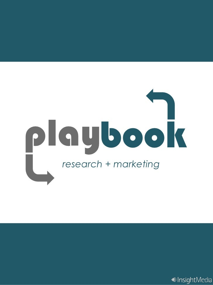 play<br />book<br />research + marketing<br />