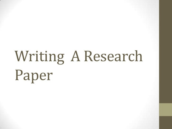 Writing A ResearchPaper