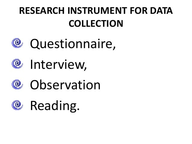 ReseQuantitative RESEARCH INSTRUMENT FOR DATA