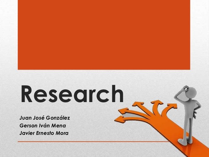 ResearchJuan José GonzálezGerson Iván MenaJavier Ernesto Mora