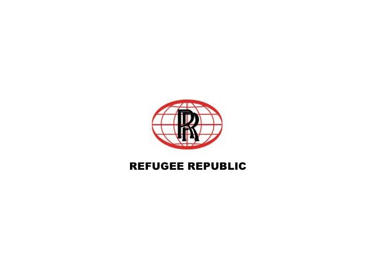 REFUGEE REPUBLIC<br />